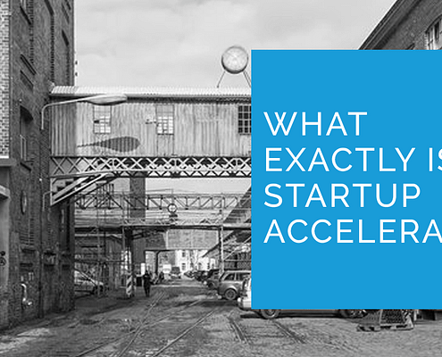what is a startup accelerator? why should you care?